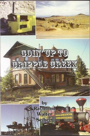 Goin' Up To Cripple Creek