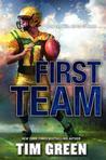 First Team by Tim Green