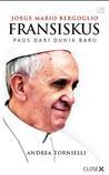 Fransiskus, Paus dari Dunia Baru