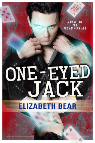 One-Eyed Jack by Elizabeth Bear