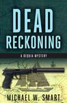 Dead Reckoning (Bequia Mysteries #1)