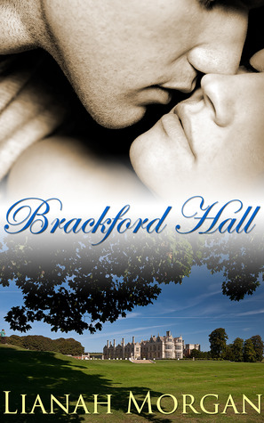 Brackford Hall: Book One