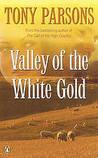 Valley Of The White Gold