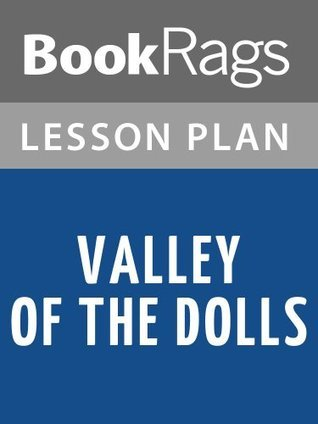 Valley of the Dolls by Jacqueline Susann Lesson Plans