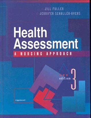 Health Assessment: A Nursing Approach