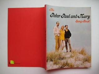 The Peter, Paul and Mary Song Book