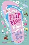 The Flip Flop Club by Ellen Richardson