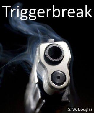 Triggerbreak