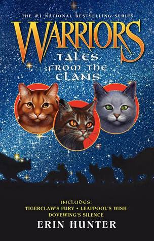 Tales from the Clans (Warriors Novellas, #4-6)