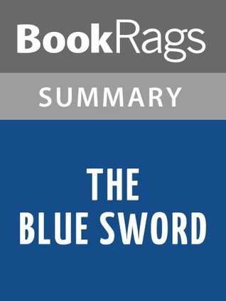 The Blue Sword by Robin McKinley l Summary & Study Guide