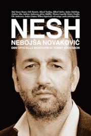 NESH : Nebojsa Novakovic - den officiella biografin
