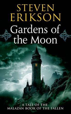 Gardens of the Moon(Malazan Book of the Fallen 1)