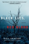 Download ebook Black Lies, Red Blood by Kjell Eriksson
