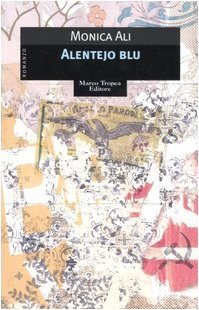 Ebook Alentejo Blu by Monica Ali PDF!