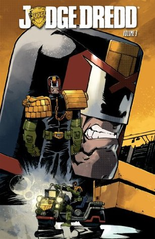 Judge Dredd, Vol. 3 by Duane Swierczynski