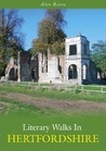 Literary Walks in Hertfordshire