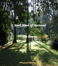Dark Heart of Sherwood