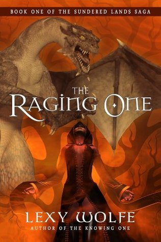 the-raging-one-the-sundered-lands-saga