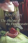 The Shadow of the Pomegranate (Tudor Saga, #3)