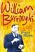 William S. Burroughs - A Life