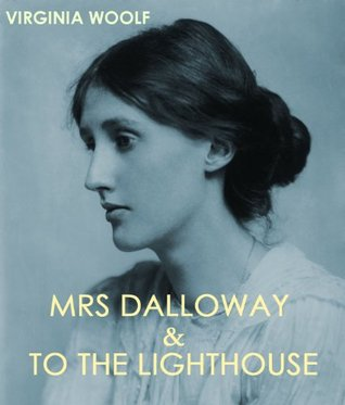 Mrs Dalloway & To the Lighthouse