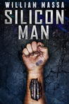 Silicon Man (Silicon World #2)