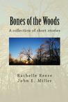Bones of the Woods