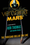 Download The Thousand-Dollar Tan Line (Veronica Mars, #1)