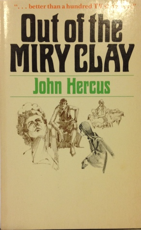 Out Of The Miry Clay David By John Hercus