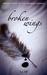 Broken Wings by K.S. Ruff