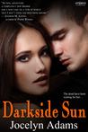 Darkside Sun by Jocelyn Adams