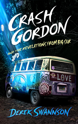 Crash Gordon and the Revelations from Big Sur(Crash Gordon)