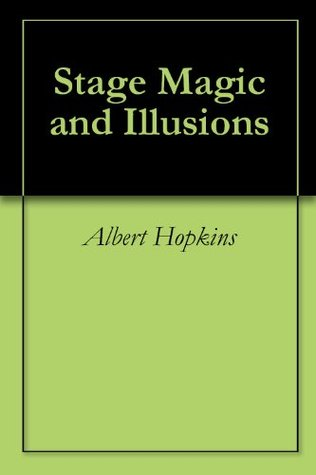 Stage Magic and Illusions