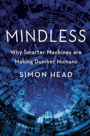 Mindless by Simon Head