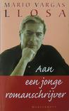 Aan een jonge romanschrijver by Mario Vargas Llosa