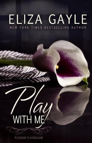 Play With Me(Pleasure Playground 1)