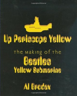 up-periscope-yellow-the-making-of-the-beatles-yellow-submarine