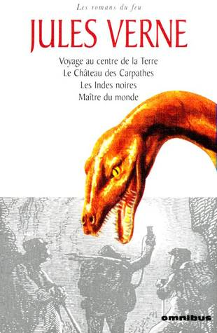 Les romans du feu (Jules Verne et les quatre éléments, #3)