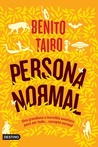 Persona normal by Benito Taibo