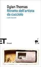 Ebook Ritratto dell'artista da cucciolo e altri racconti by Dylan Thomas read!