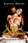 A Hot and Sinful Summer: 5 Tantalizing Tales of Sizzling Summer Seduction