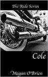 Cole by Megan O'Brien