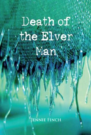 the-death-of-the-elver-man