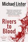 Rivers to Blood (John Jordan Mystery, #6)
