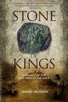 Stone of Kings: In Search of the Lost Jade of the Maya