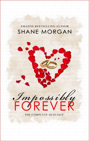 Impossibly Forever by Shane K. Morgan