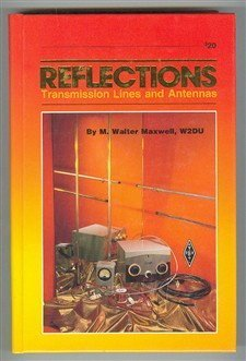 Reflections: Transmission Lines and Antennas (Radio Amateur's Library, #119)