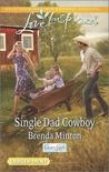 Single Dad Cowboy (Cooper Creek, #8)