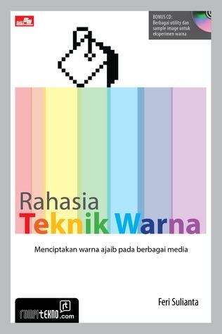Rahasia Teknik Warna + CD (Grafik)