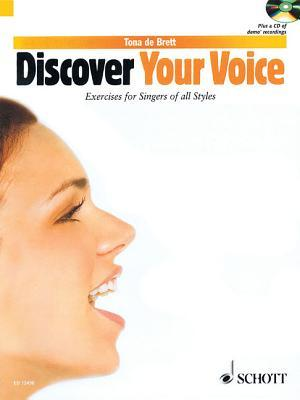 Discover Your Voice: Learn to Sing from Rock to Classic por Tona de Brett